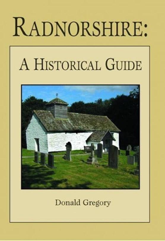 Radnorshire A Historical Guide