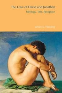 The Love of David and Jonathan | James E. Harding |