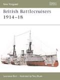 British Battlecruisers 1914-1918 | Lawrence Burr |