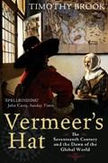 Vermeer's hat   Timothy Brook  