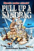 Pull Up a Sandbag | Jonathan Smiles |