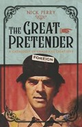 The Great Pretender | Nick Perry |
