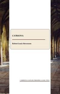 Catriona   Robert Louis Stevenson  