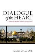 Dialogue of the Heart   Martin McGee  