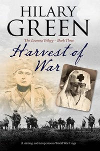 Harvest of War | Hilary Green |