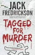 Tagged for Murder   Jack Fredrickson  