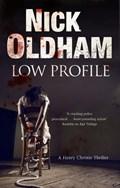 Low Profile   Nick Oldham  