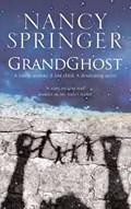 Grandghost | Nancy Springer |