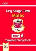 KS2 Maths Targeted Study Book - Year 6   Cgp Books  
