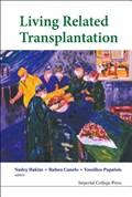 Living Related Transplantation | Hakim, Nadey S (imperial College Healthcare Nhs Trust, London, Uk) ; Canelo, Ruben (hammersmith Hospital, London, Uk) ; Papalois, Vassilios E (hammersmith Hospital, London, Uk) |