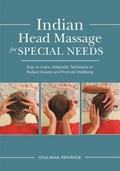 Indian Head Massage for Special Needs | Giuliana Fenwick |