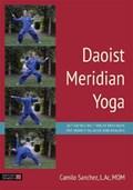 Daoist Meridian Yoga | Sanchez, L.Ac, Mom, Camilo Sanchez, L.Ac, |