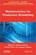 Metaheuristics for Production Scheduling | Jarboui, Bassem ; Siarry, Patrick ; Teghem, Jacques |