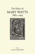 The Diary of Mary Watts 1887-1904 | Desna Greenhow |