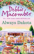 Always Dakota | Debbie Macomber |