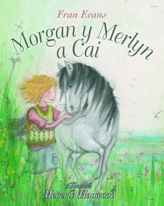 Morgan y Merlyn a Cai