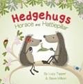 Hedgehugs: Horace and Hattiepillar | Lucy Tapper ; Steve Wilson |