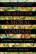 The Quest for a Moral Compass | Kenan (author) Malik |