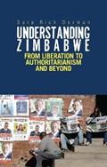 Understanding Zimbabwe   Sara Rich Dorman  