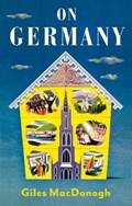On Germany   Giles MacDonogh  