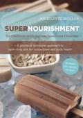Supernourishment for Children with Autism Spectrum Disorder | Angelette Muller |