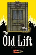 The Old Lift   Alison Hawes ; Aleksandar Sotirovski  
