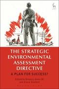 The Strategic Environmental Assessment Directive   Qc, Gregory Jones (francis Taylor Building) ; Scotford, Dr Eloise  