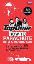 Top Gear: How to Parachute into a Moving Car   Richard Porter  