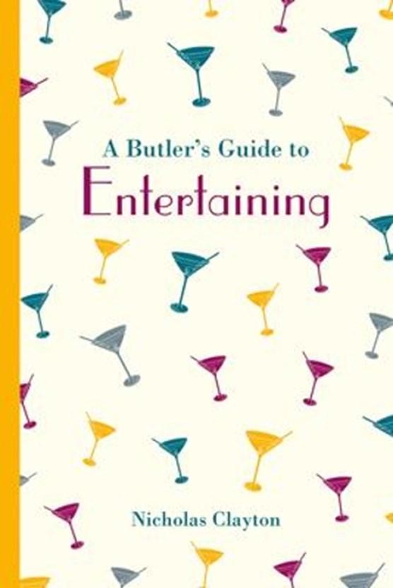 Butler's guide to entertaining