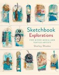 Sketchbook explorations | Shelley Rhodes |
