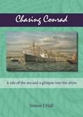 Chasing Conrad | Simon J. Hall |