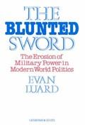 The Blunted Sword   Evan Luard  