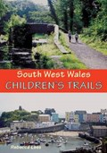 South West Wales Children's Trails   Rebecca Lees  