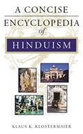 A Concise Encyclopedia of Hinduism | Klaus K. Klostermaier |