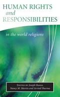 Human Rights and Responsibilities in the World Religions   Joseph Runzo ; Nancy M. Martin ; Arvind Sharma  