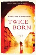 Twice Born   Margaret Mazzantini  