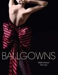 Ballgowns | Stanfill, Sonnet ; Cullen, Oriole |