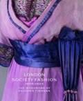 London Society Fashion 1905-1925   Lister, Jenny ; Strodder-Davis, Cassie ; Taylor, Lou  