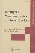 Intelligent Macromolecules for Smart Devices   Liming Dai  
