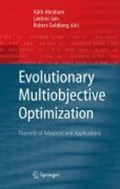 Evolutionary Multiobjective Optimization   Ajith Abraham ; Robert Goldberg  