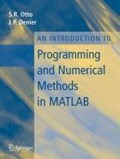 An Introduction to Programming and Numerical Methods in MATLAB   Otto, Steve ; Denier, James P.  
