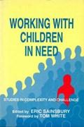 Working with Children in Need   Eric Sainsbury  