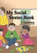 My Social Stories Book | Carol Gray |