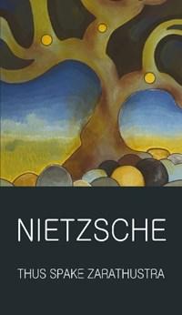 Thus Spake Zarathustra | Friedrich Nietzsche |