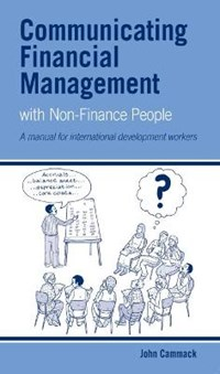 Communicating Financial Management with Non-finance People | John Cammack |