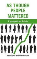 As Though People Mattered   John Davis ; Alan Bollard  