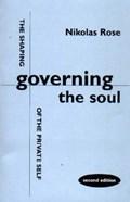 Governing the Soul | Nikolas Rose |