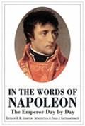 In the Words of Napoleon | Philip J. Haythornthwaite ; R. M. Johnston |
