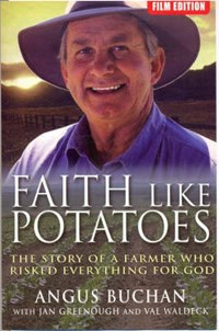 Faith Like Potatoes | Angus Buchan |