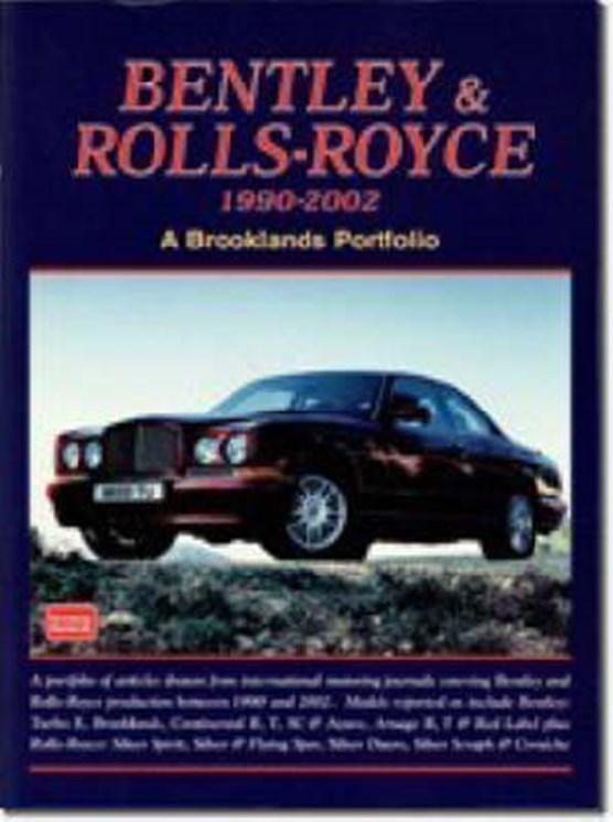 Bentley and Rolls-Royce 1990-2002